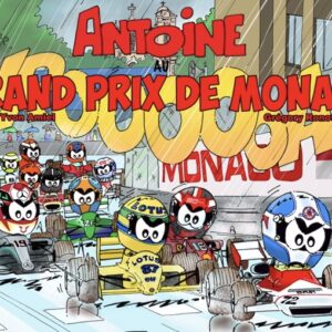 Antoine au Grand Prix de Monaco